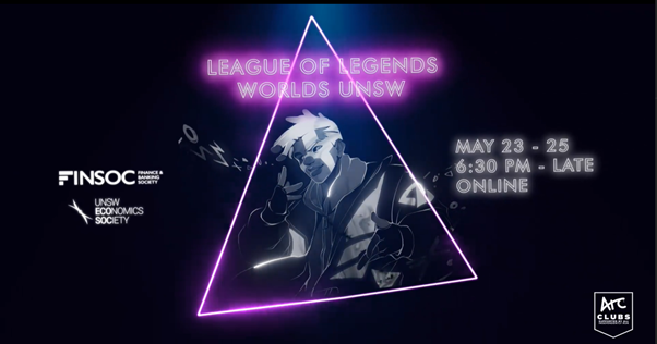 UNSW Finsoc x Ecosoc Presents: League of Legends Worlds UNSW Edition Part 2